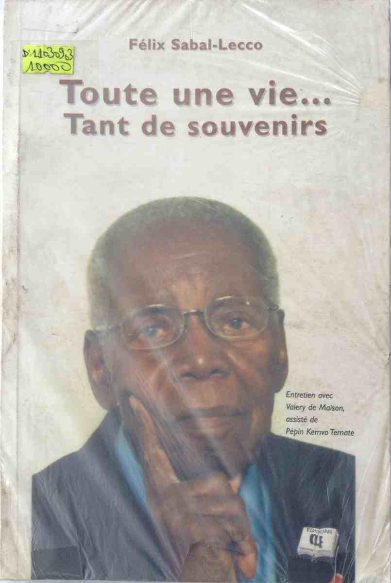 """Felix Sabal LECCO : le """"Parrain Politique"""" de l'Est Dernier survivant du trio Ahidjo / Muna / Sabal."""